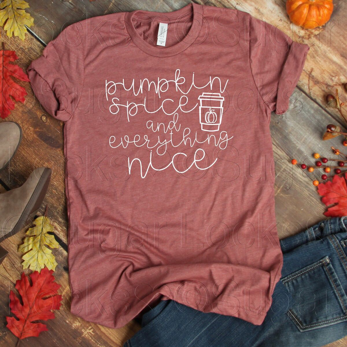 Pumpkin Spice and Everything Nice Custom Fall shirt