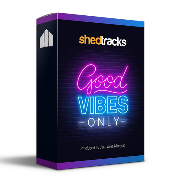 Good Vibes Only ShedLoops