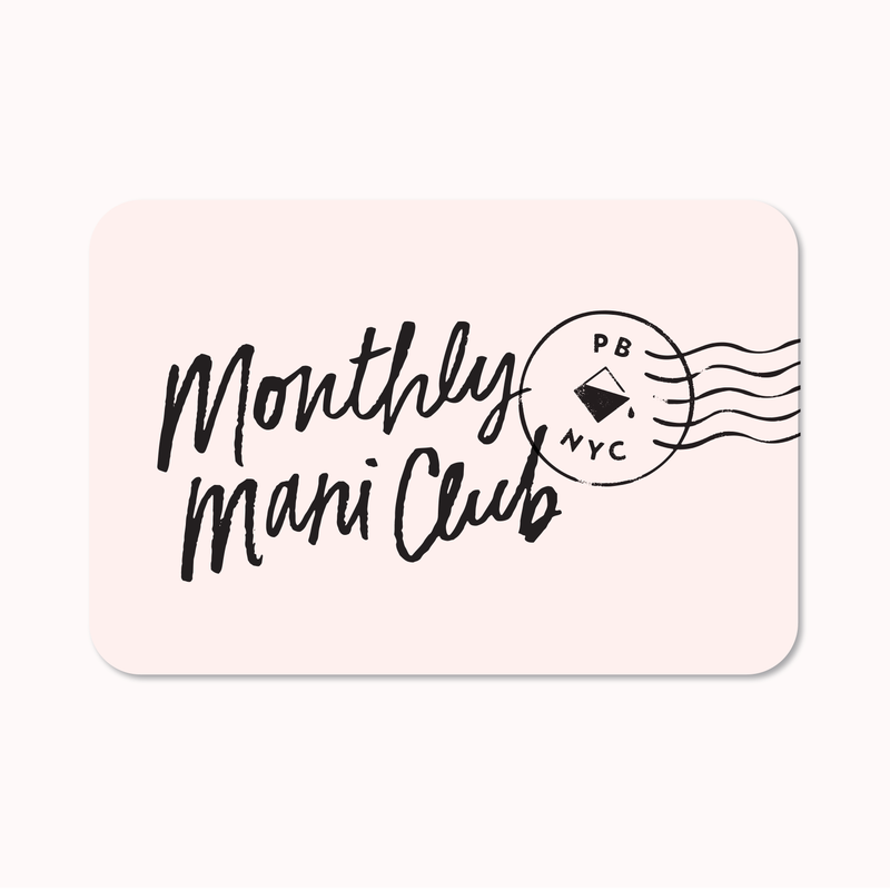 Monthly Mani Club Subscription - 12 Month