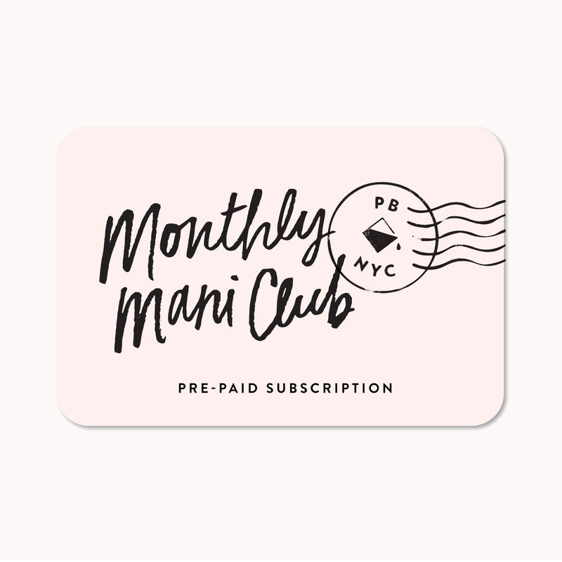 Monthly Mani Club - Prepaid Subscription - 12 Month
