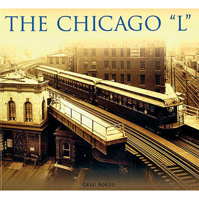 "The Chicago ""L"" - Paperback Book"