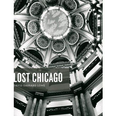 Lost Chicago - Paperback Book