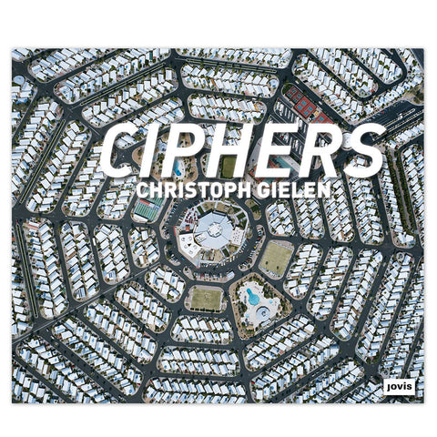 Christoph Gielen: Ciphers - Hardcover Book