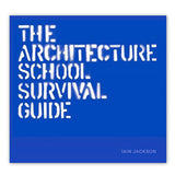 The Architecture School Survival Guide - Hardcover Book