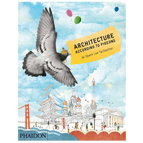 Architecture (According to Pigeons) - Hardcover Book
