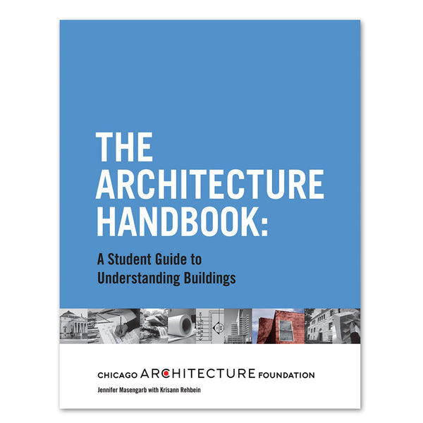 The Architecture Handbook (Student Edition) – Chicago ...