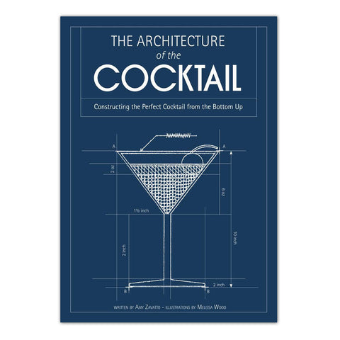 The Architecture of the Cocktail - Hardcover Book