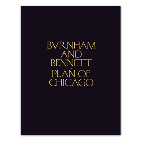 Plan of Chicago: First Edition - Hardcover Book