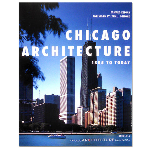 Chicago Architecture 1885 to Today - Paperback Book