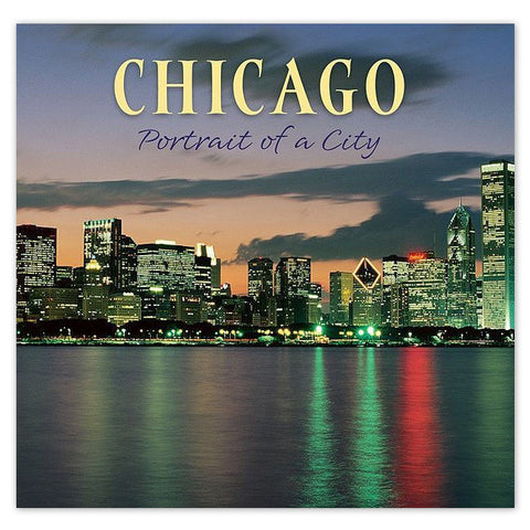 Chicago: Portrait of a City - Hardcover Book