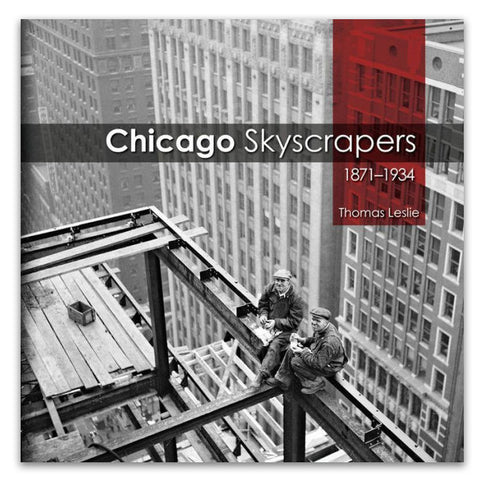 Chicago Skyscrapers 1871—1934 - Hardcover Book