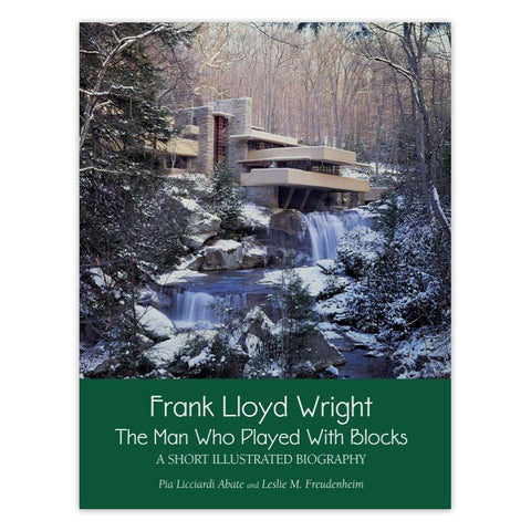 Frank Lloyd Wright: The Man Who Played with Blocks - Paperback Book