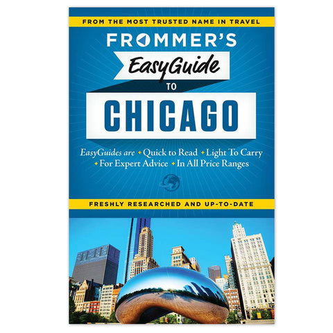 Frommers EasyGuide to Chicago - Paperback Guidebook