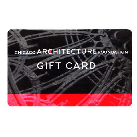Gift Card to use Online Chicago Architecture Foundation Shop
