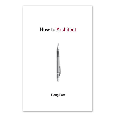 How to Architect - Paperback Book
