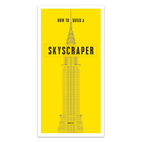 How to Build a Skyscraper - Hardcover Book