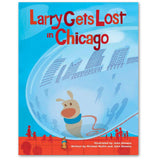 Larry Gets Lost in Chicago - Hardcover Book