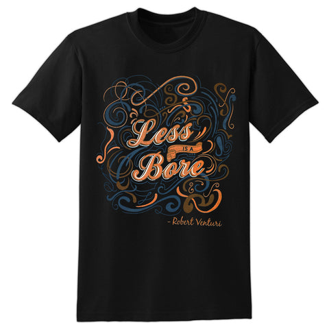 Less is a Bore Black Adult TShirt Chicago Architecture