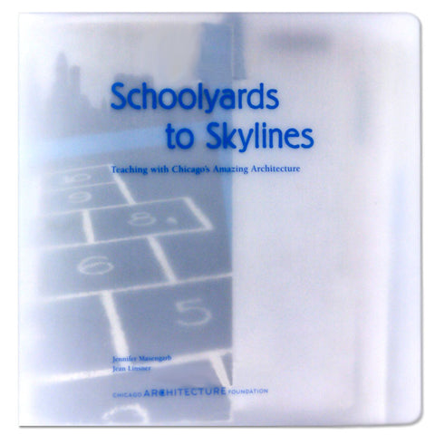Schoolyards to Skylines