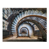 The Space Within: Inside Great Chicago Buildings - Hardcover Book