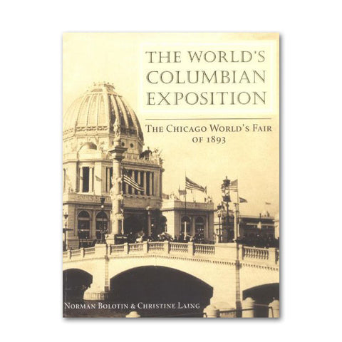 The World's Columbian Exposition - Paperback Book