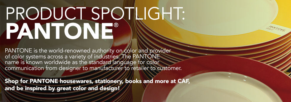 Shop for PANTONE housewares, stationery, books and more at CAF, and be inspired by great color and design!