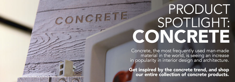 product spotlight: Concrete