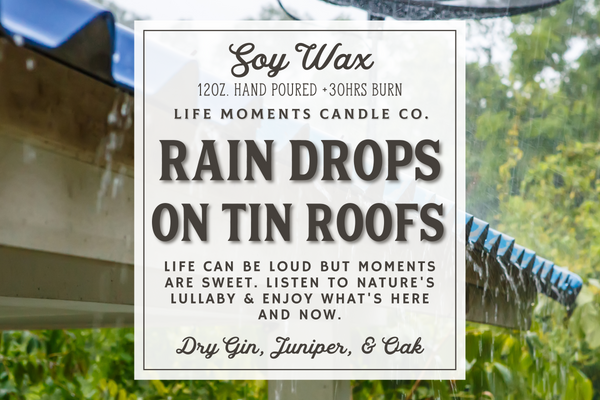 Raindrops on Tin Roofs 12oz.