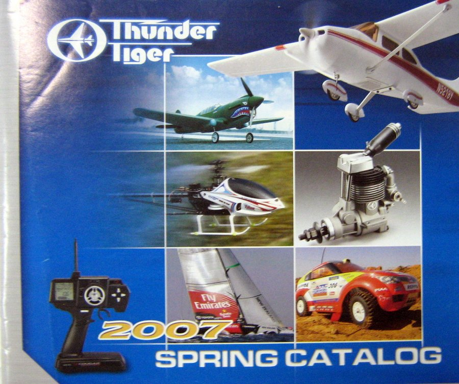 THUNDER TIGER CATALOG FOR SPRING 2007