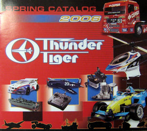 THUNDER TIGER CATALOG FOR SPRING 2006