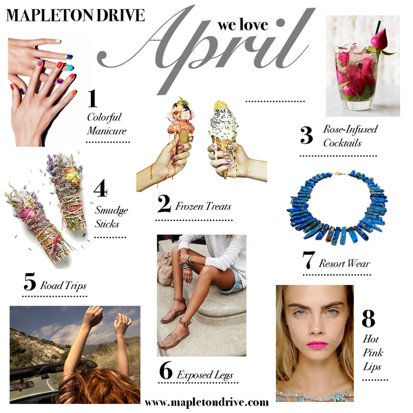 april favorites, april, favorite, mapleton drive, manicure, smudge sticks, roadtrip, fashion, style, pink lips, makeup, ice cream, cocktails