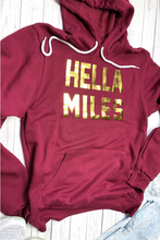 Load image into Gallery viewer, Hella Miles Hoodie  **Available at SMDS**