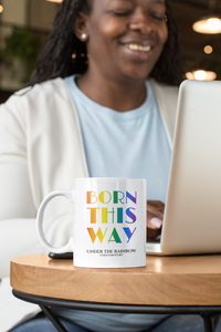 Born This Way Mug