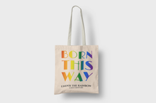 Load image into Gallery viewer, Born This Way Shopping Tote