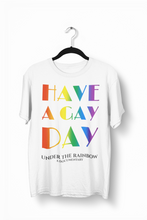 Load image into Gallery viewer, Have a Gay Day T-Shirt (Unisex)