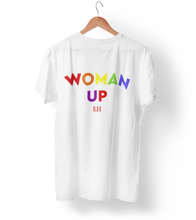Load image into Gallery viewer, Woman Up Unisex T-shirt