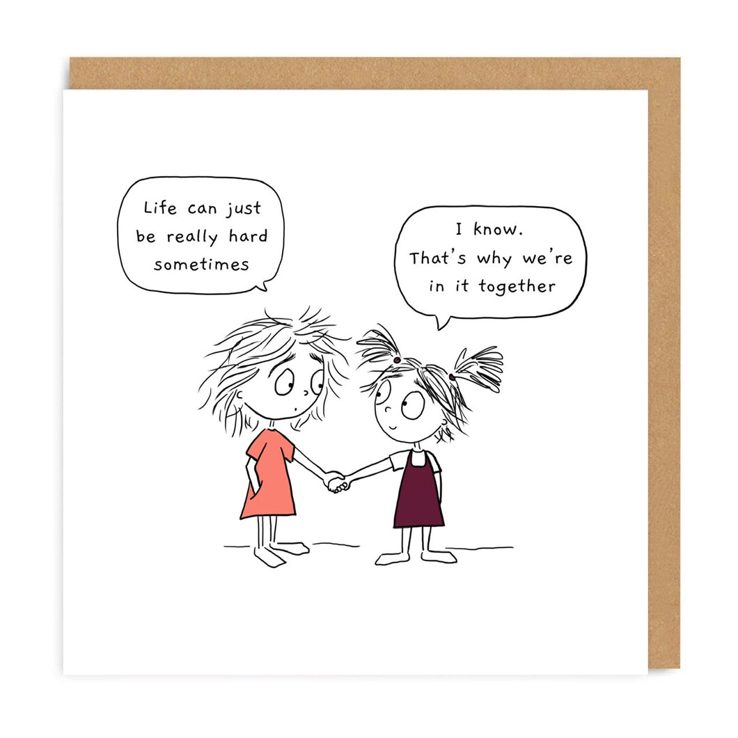 In It Together Greeting Card