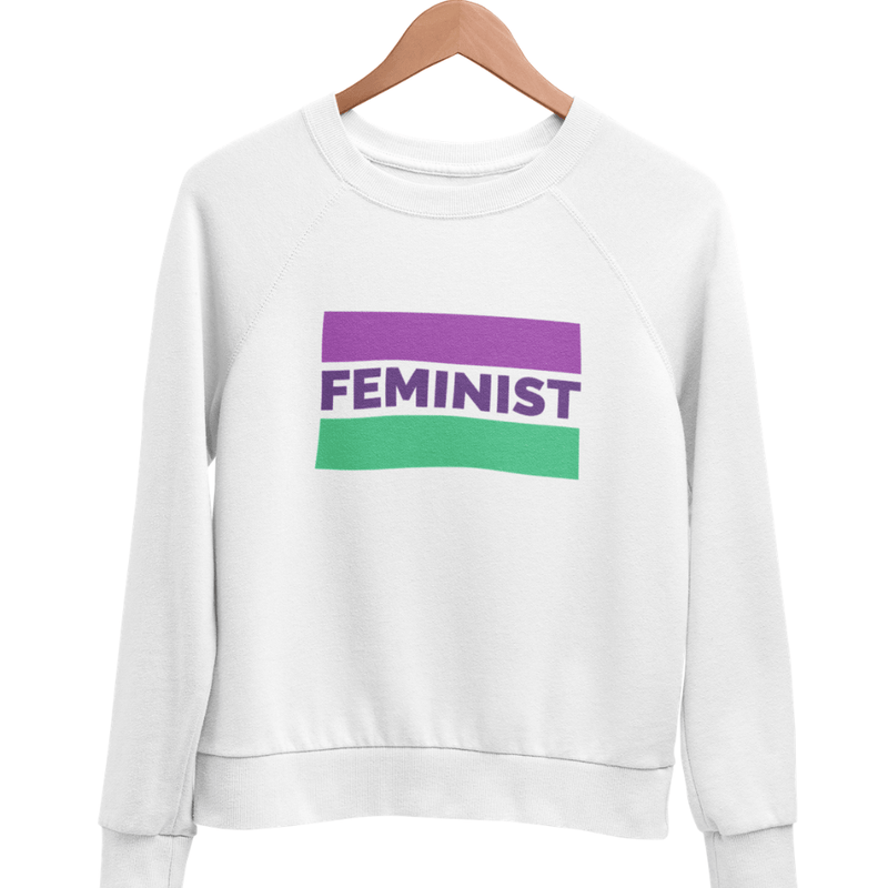 Sweat Féministe <br> Feminist