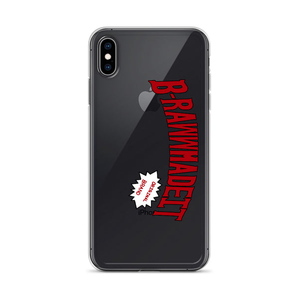 B-Raww Made It iPhone Case