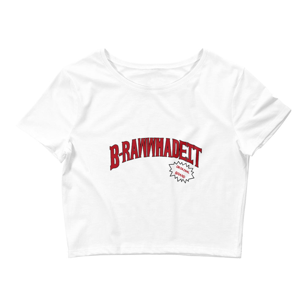 B-Raww Made It Crop Top