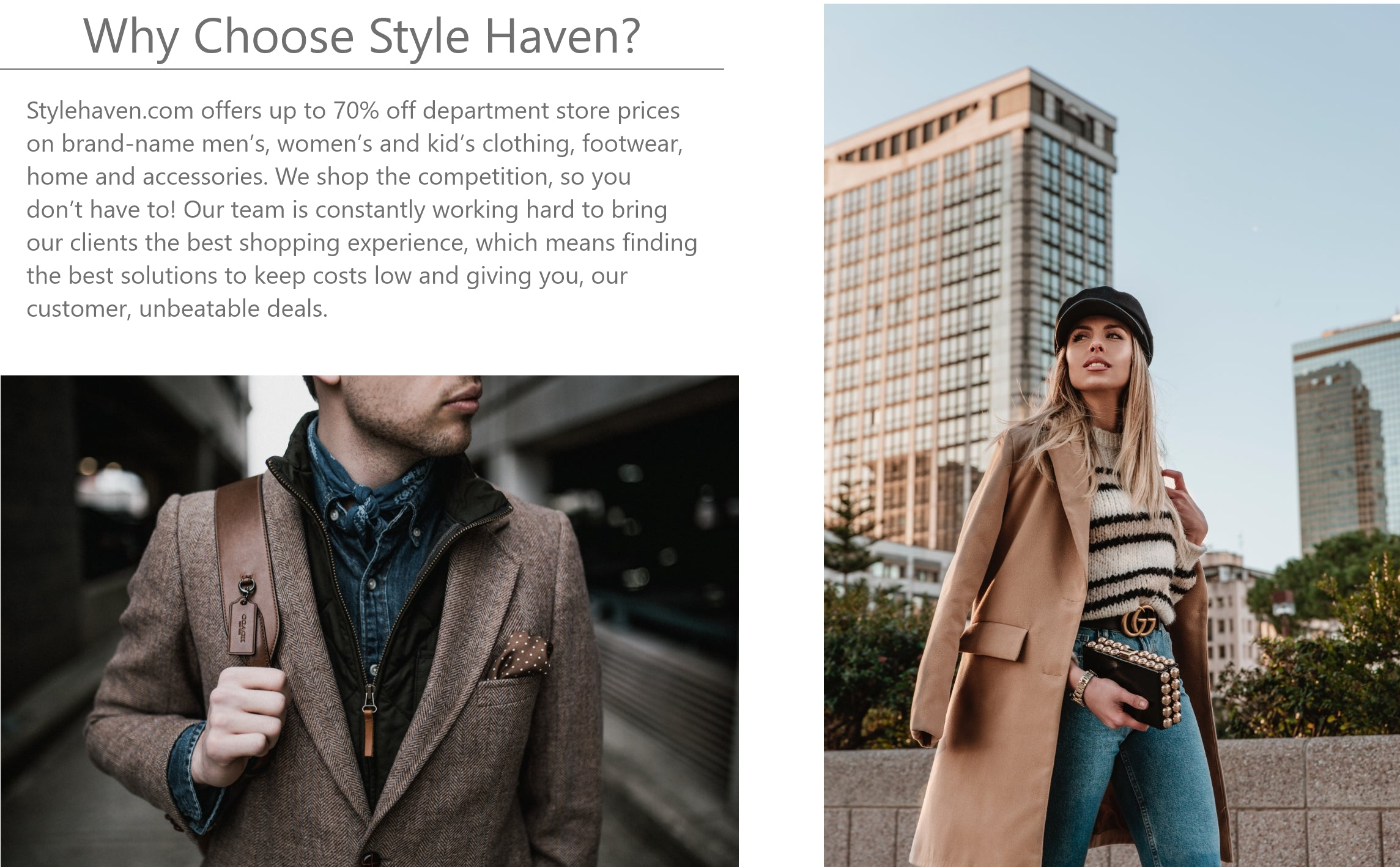 Why Choose Style Haven? Well we have the best products, and prices around.