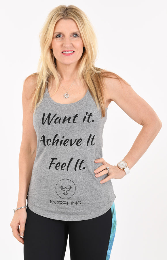 Want It. Achieve It. Feel It. Singlet