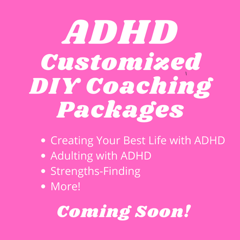adhd coaching packages are coming soon