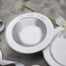 Load image into Gallery viewer, LIVE LOVE LAUGH Signature Celebration Bowl-Serving Bowls | Mariposa