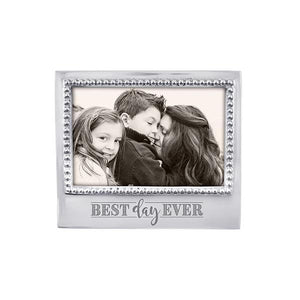 BEST DAY EVER Beaded 4x6 Frame | Mariposa Photo Frames