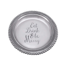 Load image into Gallery viewer, EAT DRINK & BE MERRY Beaded Trinket Dish | Mariposa Gifts and Accessories