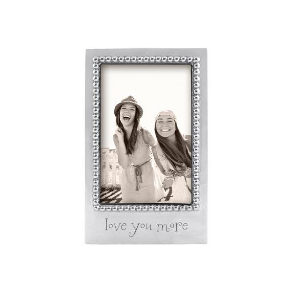 LOVE YOU MORE Beaded 4x6 Frame | Mariposa Photo Frames