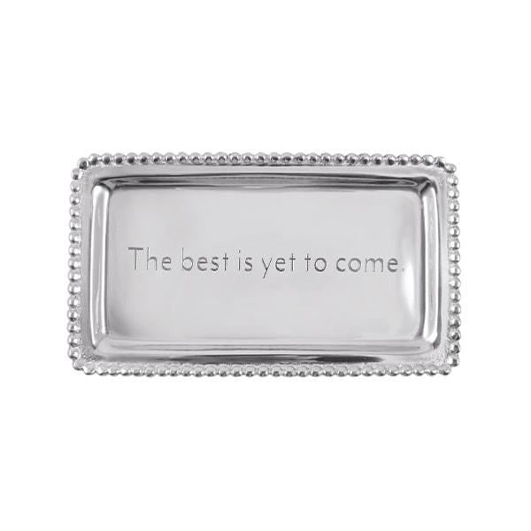 THE BEST IS YET TO COME Beaded Statement Tray | Mariposa Statement Trays