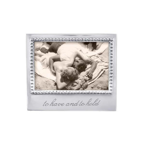 TO HAVE AND TO HOLD Beaded 4x6 Frame | Mariposa Photo Frames