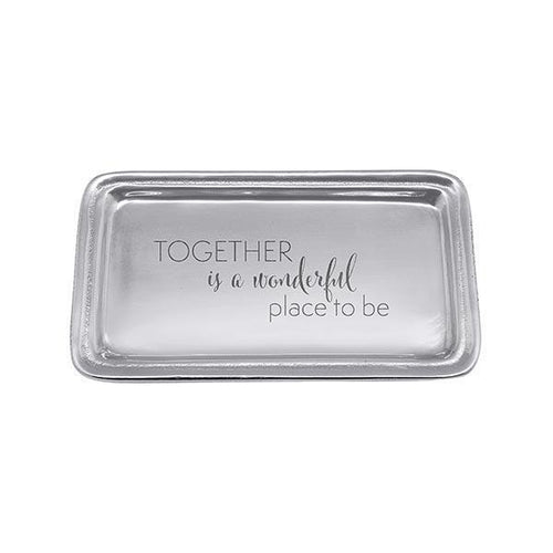 TOGETHER IS A WONDERFUL STATEMENT Signature Statement Tray | Mariposa Statement Trays